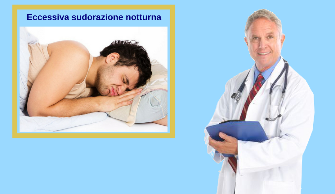 Sudorazione notturna: cosa fare per risolvere il problema